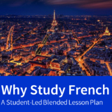 Why Study French - A Lesson Plan
