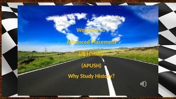 Why Study History? AP/Regents US History