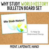Why Study History Bulletin Board Set: World Edition