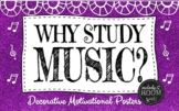 Why Study Music? Posters