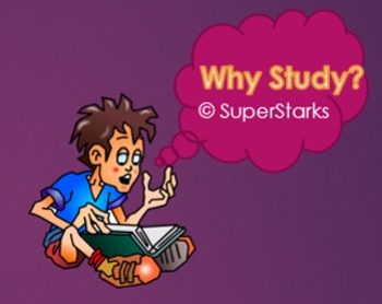 Why Study? Study Skills PowerPoint