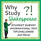 Why Study Shakespeare? Fun Challenging Activities and Texts