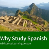 Why Study Spanish - A Distance Learning Lesson