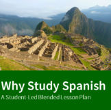 Why Study Spanish - A Lesson