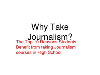 Why Take Journalism? PowerPoint