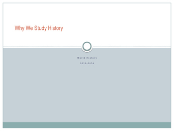 Why We Study History PowerPoint