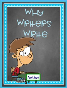 Why Writers Write - Author's Purpose