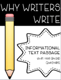 Why Writers Write: Informational Reading with Text Based Q