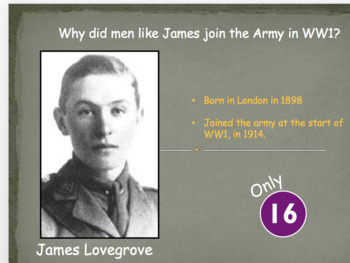 Why did James Lovegrove go to war? WW1 British Recruitment lesson