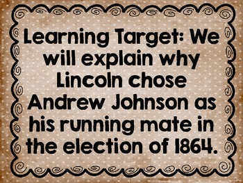 Why did Lincoln Choose Johnson as His Running Mate? An introductory lesson 5.17