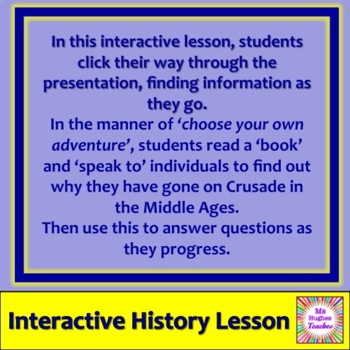 Why did people go on Crusade in the Middle Ages INTERACTIVE POWERPOINT