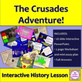 Why did people go on The Crusades in the Middle Ages? INTERACTIVE POWERPOINT