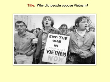 Why did people oppose Vietnam?