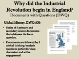 Why did the Industrial Revolution begin in England? - Global/World History/WHAP