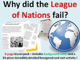 Why did the League of Nations fail? 11-page full lesson (notes, card sort)