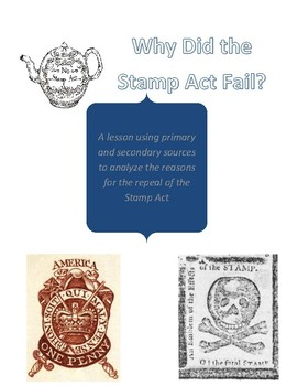 Why did the Stamp Act fail?