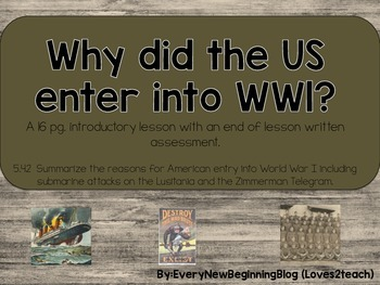 Why did the US enter World War I?  An Introductory Lesson &  Assessment (5.42)