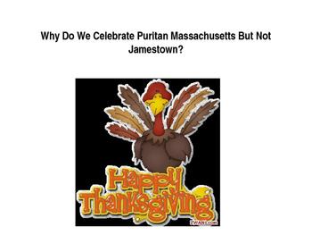 Why do We Celebrate Puritan Massachusetts But Not Jamestown?