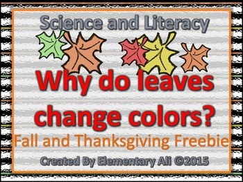 Why do leaves change colors? Science and Literacy (Fall & Thanksgiving Freebie)