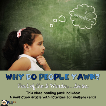 Why do people yawn? A Close Reading Pack