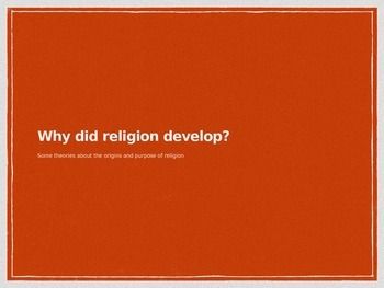 Why do religions develop? Powerpoint