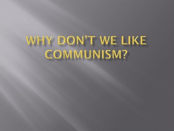 Why do we hate communism?