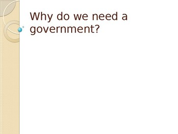 Why do we need government?
