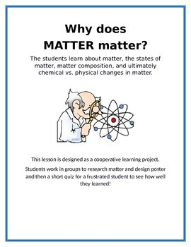 Why does MATTER Matter?
