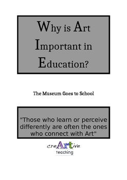 Why is Art Important in Education? TEACHING THROUGH ART