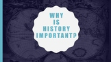 Why is History Important