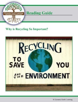 Why is Recycling so Important? - Reading Guide