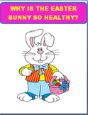 Why is the Easter Bunny so Healthy? Fun lesson filled with activities