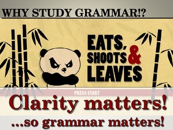 Why study grammar? A motivating powerpoint