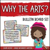 Why the Arts?  Arts Education Advocacy Poster Set and Musi