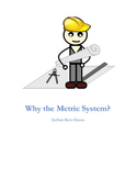 Metric system development and use today