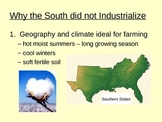 Why the South did not industrialize