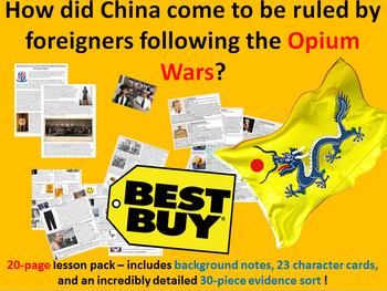Why was China ruled by foreigners after the Opium Wars? - 20 page lesson pack