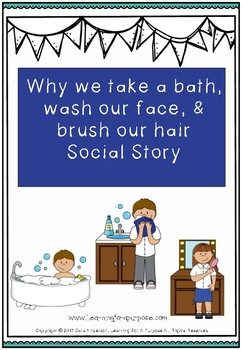 Why we take a bath, wash our face, and brush our hair social story