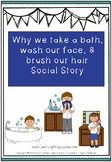 Why we take a bath, wash our face, and brush our hair soci