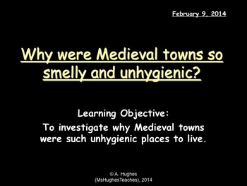 Why were towns in the Middle Ages so unhygienic? Medieval