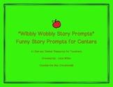 Wibbly Wobbly Story Prompts