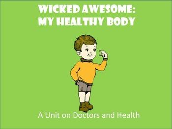 Preschool Unit: Kindergarten Unit: My Healthy Body