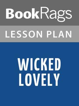 Wicked Lovely Lesson Plans