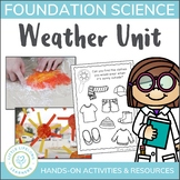 Weather Science Unit for Foundation
