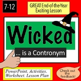 End of the Year Exciting Lesson : Wicked is a Contronym!