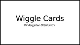 Kindergarten CKLA Unit 5 Wiggle Cards
