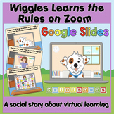 Wiggles Learns the Rules on Zoom Social Story Google Slide