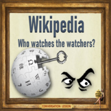 Wikipedia, who watches the watchers? ESL adult & kid conversation PPT lesson
