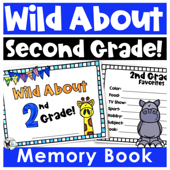 Wild About 2nd Grade End of the Year Memory Book