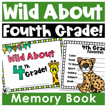Wild About 4th Grade End of the Year Memory Book